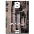 Magazine B Issue 60 MONOCLE(ブランドドキュメンタリーマガジン MONOCLE特集号)