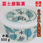 水飴500g(冨士屋製菓)送料無料