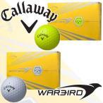 キャロウェイ ウォーバード ゴルフボール 1ダース(12球) Callaway WARBIRD