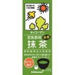 ■キッコーマン 豆乳飲料 抹茶 200ml