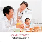 写真素材集 natural images 12 FAMILY TIME 1