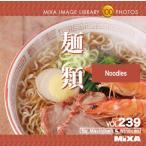 Yahoo!デジタル素材集 テンプテーション写真素材集 MIXA IMAGE LIBRARY Vol.239 麺類