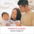 写真素材集 natural images 81 PARENTS&BABY