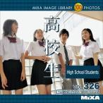 写真素材集 MIXA IMAGE LIBRARY Vol.326 高校生