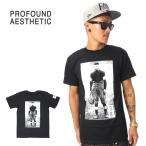 profound aesthetic プロファウンド エステティック tシャツ 半袖B系 HIPHOP ヒップホップ ストリート系