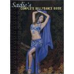 Sadie's Complete Bellydance Guide / ベリーダンス レッスンベリーダンス CD DVD 衣装 チョリ スカート パンツ パフォーマンス