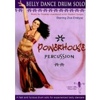 DVD Powerhouse Percussion:A Fast and Furious Belly Dance Drum Solo Ziva Emtiyaz / ベリーダンス レッスンベリーダンス CD