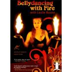 Bellydancing with Fire Leslie Rosen / レビューで250円クーポン進呈 ベリーダンス レッスンベリーダンス CD DVD 衣装 チョリ