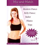 Mix and Match Fitness Fusion(Modern Dance Belly Ballet Pilates Yoga) / ベリーダンス レッスンベリーダンス CD DVD 衣装