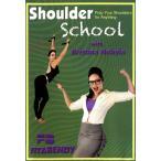 Shoulder School with Kristina Nekyia 肩のストレッチとトレーニング DVD / ベリ レビューでタイカレープレゼント