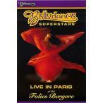 BELLYDANCE SUPERSTARS LIVE IN PARIS AT THE FOLIES BERGERE / ベリーダンス レッスンベリーダンス CD DVD 衣装 チョリ