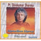 Yahoo!インド・アジア雑貨ティラキタセール特価 Pt. Shivkumar Sharma Marvellous Marwa / cd サントゥール santoor シヴ・クマール・シャルマ 北イ