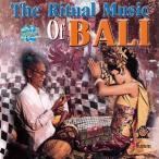 The Ritual Music Of Bali / cd インド音楽 CD 民族音楽 バリ インドネシア