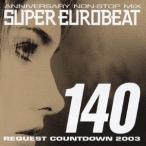 Marko Polo ANNIVERSARY NON-STOP MIX SUPER EUROBEAT VOL.140 REQUEST COUNTDOWN 2003 [2CD+DVD] CD