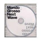 Mondo Grosso Next Wave<通常価格盤> CD