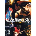 Dragon Ash Live Goes On Dragon Ash Tour 02 Photo Book Book