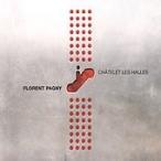 Florent Pagny Chatelet Les Halles CD