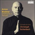 パリ管弦楽団 Bruckner: Symphony no 4 / Eschenbach, Orchestre de Paris CD