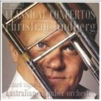 LINDBERG,C./TOGNETTI/AUSTRALIA Classical Trombone Concertos / Christian Lindberg CD