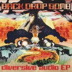 BACK DROP BOMB diversive audio EP<通常盤> CD