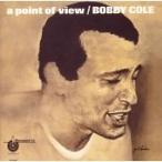 Bobby Cole ア・ポイント・オブ・ヴュー CD