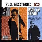 7L & Esoteric Bars Of Death [PA] CD