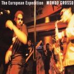 Mondo Grosso The European Expedition CD