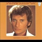Johnny Hallyday Derriere L'amour CD