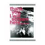 BUGY CRAXONE thank you,I will scream here(タワーレコード限定販売) DVD