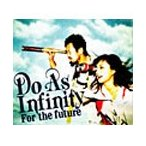 Do As Infinity For the future 12cmCD Single
