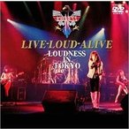 LOUDNESS LIVE-LOUD-ALIVE LOUDNESS IN TOKYO DVD