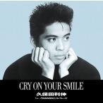 久保田利伸 CRY ON YOUR SMILE<12cmリサイズシングル> 12cmCD Single