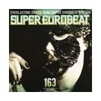 GO2 スーパー・ユーロビート VOL.163 CD