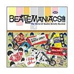 ビートルマニアクス!!!−ビートルズ・ノヴェルティの世界 CD
