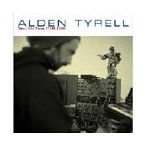 Alden Tyrell Times Like These (1999-2006) CD