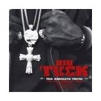 Big Tuck Tha Absolute Truth (Parental Advisory) [PA] CD