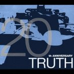 TRUTH ��20th ANNIVERSARY�� CD