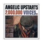 Angelic Upstarts 失業者200万人の叫び CD