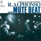 Roland Alphonso Roland Alphonso meets Mute Beat CD
