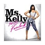 Kelly Rowland Ms.Kelly : Special Premium Package CD