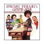 大西ユカリと新世界 大西ユカリのエエ仕事 CD