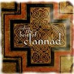 Clannad Rogha: The Best of Clannad CD
