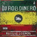 DJ Rob Dinero レゲエ サウンド CD