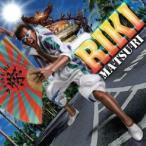 RIKI MA・TSU・RI 12cmCD Single