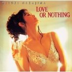 中島みゆき LOVE OR NOTHING CD
