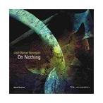 Jose Manuel Berenguer Jose Manuel Berenguer: On Nothing CD