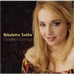Nikoletta Szoke Golden Earrings CD