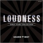 LOUDNESS ゴールデン☆ベスト ラウドネス LOUDNESS〜EARLY YEARS COLLECTION〜 CD