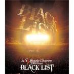 Acid Black Cherry 2008 tour BLACK LIST Blu-ray Disc