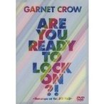GARNET CROW GARNET CROW Are You Ready To Lock On!? 〜livescope at the JCB Hall〜 DVD